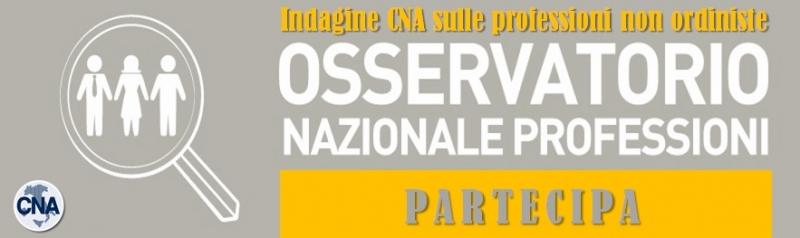 OSSERVATORIO PROFESSIONI: CNA LANCIA UN'INDAGINE SU QUELLE NON ORDINISTICHE